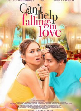 فيلم Cant Help Falling In Love الفلبيني 2017